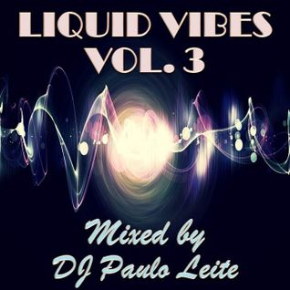 Liquid Vibes Vol. 3