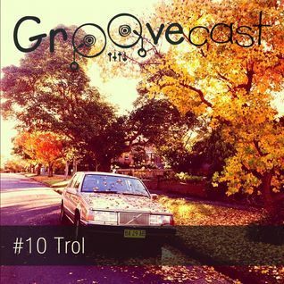 Groovecast #010 - Thierry