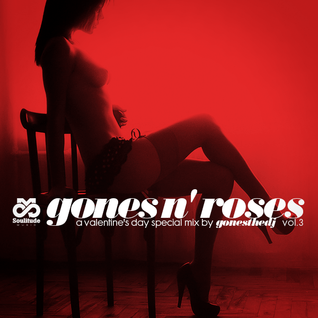 GONES N' ROSES VOL.3 (A Valentine's Day Special Mix)