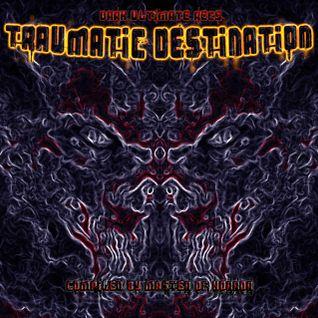Dremo & Noizhartt - Vai-ta Fuder (V.A - Traumatic Destination)