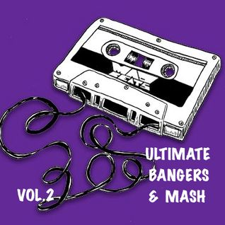 ULTIMATE BANGERS & MASH (vol.2) dj madbeats