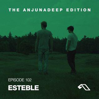 The Anjunadeep Edition 102 With Esteble