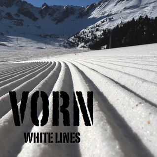 Vorn - White Lines (Loooong Version)