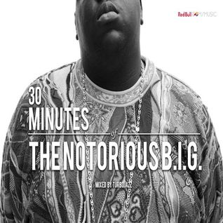 30 Minutes Of: The Notorious B.I.G.