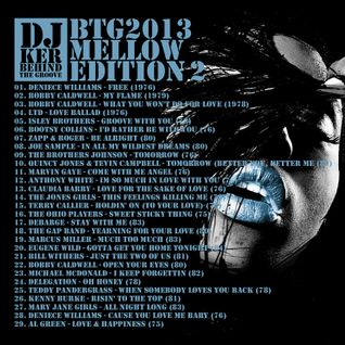 "DJ KER - BEHIND THE GROOVE  ""MELLOW EDITION PART 2"" 2013"