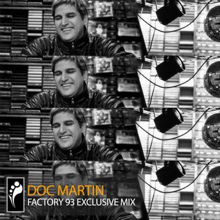 Doc Martin – Factory 93 Mix