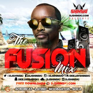 The Fusion Mix [Afrobeat, Dancehall, Latino, Moobahton, Soca, Pop ]