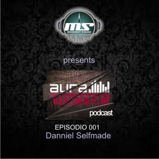 The MidNight Sounds Radio pres. Aura Mirror Podcast episode 001 - Danniel Selfmade