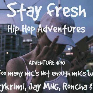 Adventure #90 Too Many Mc's Not Enough Mics w/ Baz, Roncha, Jay MNG & Berrykrimi