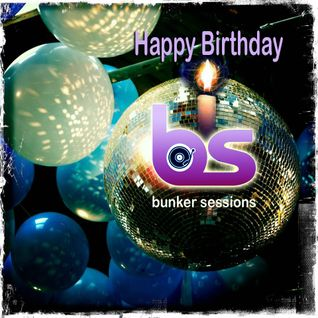 Bunker Sessions #25 - 04.11.2013 (First birthday round-up)