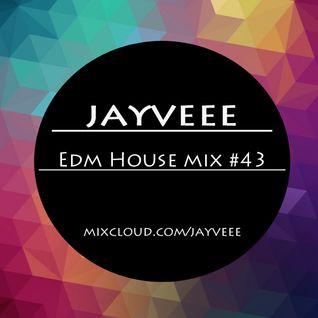 EDM House Mix #43