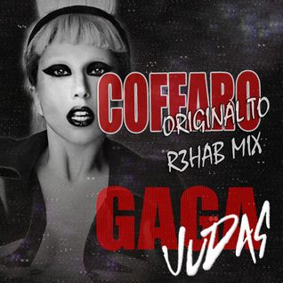 Lady Gaga - Judas (Original to R3hab Mix)