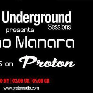 Pano Manara | Proton radio | EDM Underground sessions | December 2015