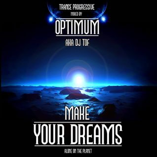 MAKE YOUR DREAMS (Alone on the planet)