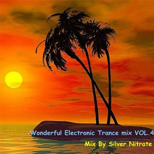 Wonderful Electronic Trance mix VOL.4