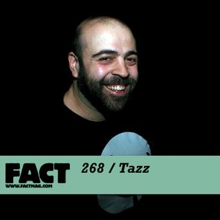 FACT Mix 268: Tazz