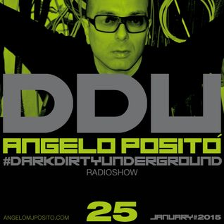 ANGELO POSITO - Dark Dirty Underground (JANUARY 2015)