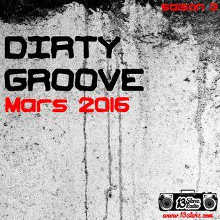 Dirty Groove Show - Mars 2016
