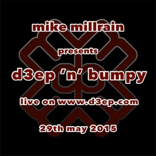 D3EP 'N' BUMPY - live broadcast 29th May '15