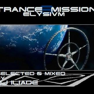 "Lega Technologica's Podcast #38 ""TRANCE-MISSION 8 -elysivm-"" by Dj Iliade"