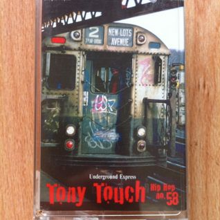 Tony Touch - Underground Express #58