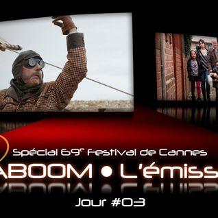 Spécial 69e Festival de Cannes #03
