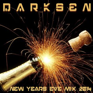 Darksen - New Years Eve 01-01-2014 (Live Mix)