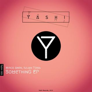 Preview Yashi Records : Iulian Toma - Something Vintage