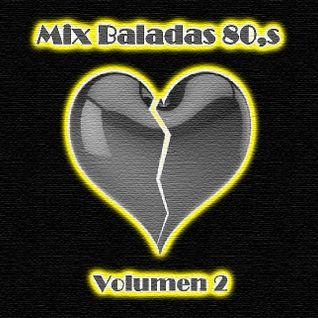 Mix Baladas 80s Vol 2