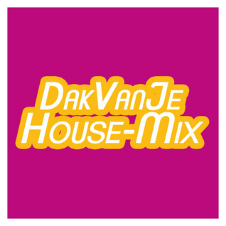 DakVanJeHouse-Mix 13-05-2016 @ Radio Aalsmeer