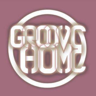 GROOVE HOME RADIO SHOW #5