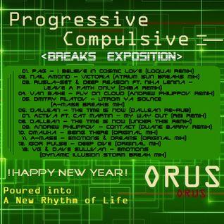 Orus - Progressive Compulsive 012 (Breaks Exposition)