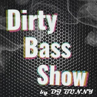 Dirty Bass Show - Bass Music 40 min MIX