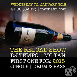 The Reload Show: Wednesday 7th January - muthafm.com