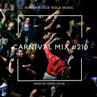 Carnival Mix #210 - Artistes Invading Alberta - Soca Radio Show