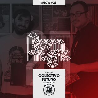 BOOM MUSIC - Show #25 (Hosted by Colectivo Futuro)