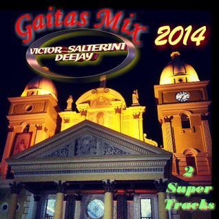 Gaitas Mix 2014 SET A - DjVictorSalterini
