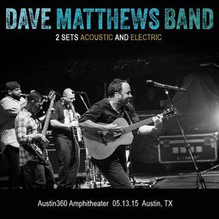Dave Matthews Band - Austin - 13.05.2015