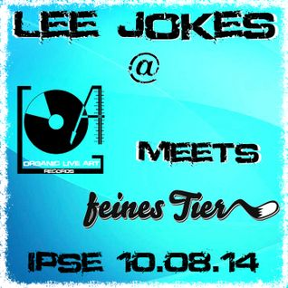 "Lee Jokes ""O.L.A. Records Meets Feines Tier"" ipse2014"