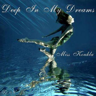 **** DEEP IN MY DREAMS ****