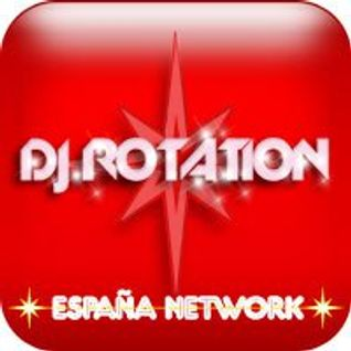 Espana Network Dj Rotation Radio Show session 6.1