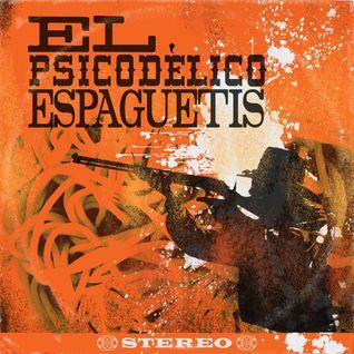 El Psicodélico Espagueti