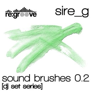 Sire_g - Sound Brushes 0.2 [Dj set series]