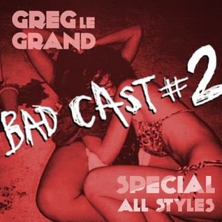 BADCAST 2 / Special all styles , rock , ska , hip hop , disco , electro ...