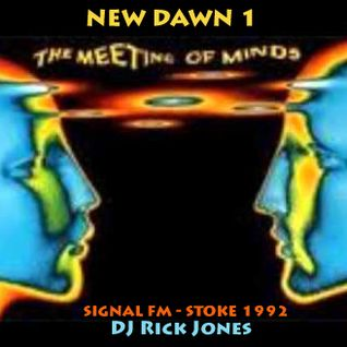 New Dawn - Meeting of the Minds        ---------- Signal Radio 1992 ----------Tape: NEW DAWN 1