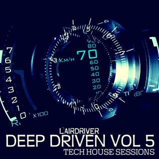 TECH HOUSE MIX - OCTOBER 2014 - DEEP DRIVEN 5