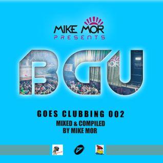 Mike Mor presents - BGU Goes Clubbing 002