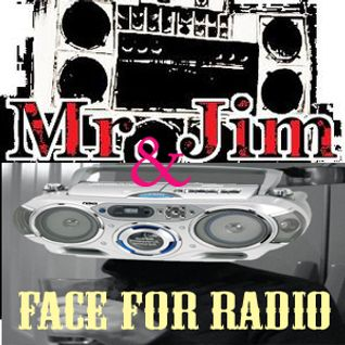 Face For Radio #14  Feat Mr Jim's Special Delivery S.I.R 27-3-12