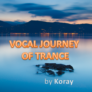 Vocal Journey of Trance (May 2012)