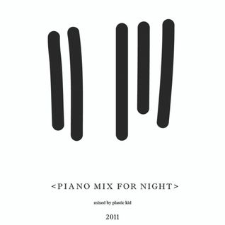 Piano Mix For Night
